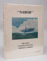 """""""Nabob:"""" The First Canadian-Manned Aircraft Carrier"""