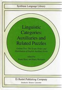 Linguistic Categories: Auxiliaries and Related Puzzles. Vol. II: The Scope, Order, and Distribution of English Auxiliary Verbs (Studies in Linguistics and Philosophy)