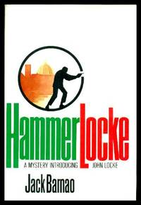 HAMMERLOCKE - A John Locke Adventure by  Jack (pen name used by Ted Wood) Barnao - First Edition - 1986 - from W. Fraser Sandercombe (SKU: 221907)