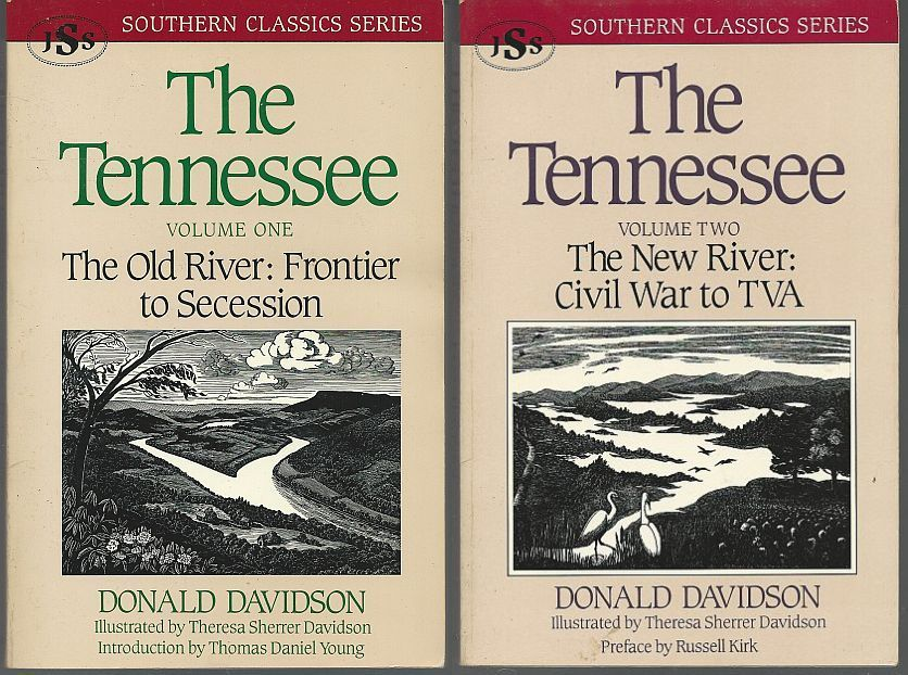TENNESSEE Two Volumes. the Old River: Frontier to Secession and the New River: Civil War to TVA, Davidson, Donald
