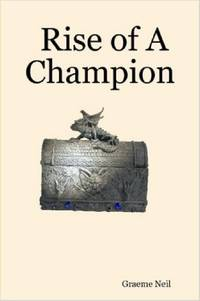 Rise of A Champion