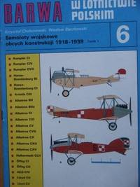 Samoloty Wojskowe Obcych Konstrukcji 1918-1939, Tomik 6 (Foreign Aircraft in Polish Air Force,...