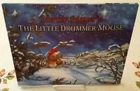 THE LITTLE DRUMMER MOUSE A Christmas Story By Mercer Meyer