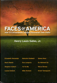 image of Faces of America: How 12 Extraordinary People Discovered Their Pasts