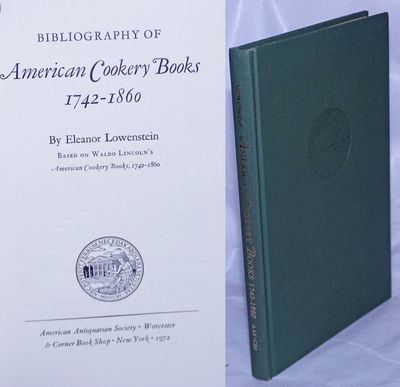 Worcester / New York: American Antiquarian Society / Corner Book Shop, 1972. Hardcover. xii, 132p., ...
