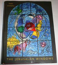 The Jerusalem Windows: [including Two Original Lithographs, As Issued] Text And Notes By Jean Leymarie