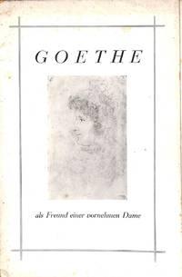 Versteigerung CXL/9-10 Oktober 1929: Briefe, Gedichte und Handzeichnungen  Johann Wolfgang von Goethes, sowie eigenhändige Briefe des herzoges, Karl  August gerichtet an eine vornehme Dame.