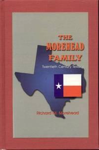 The Morehead Family: Twentieth Century Texans