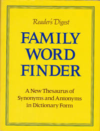 image of Reader's digest family word finder a new thesaurus of synonyms and antonyms in dictionary form