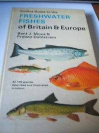Guide to the Freshwater Fishes of Britain and Europe by  Preben Dahlstrom - Hardcover - from World of Books Ltd (SKU: GOR001324033)