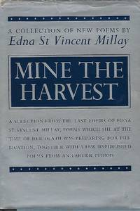 MINE THE HARVEST: A COLLECTION OF NEW POEMS
