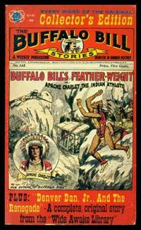 BUFFALO BILL'S FEATHER WEIGHT or Apache Charley the Indian Athlete - with - DENVER DAN JR AND THE RENEGADE