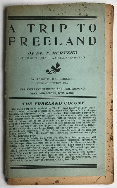 Bow, Wa: Freeland Printing and Publishing Co, 1905. Very good.. 66pp. Original blue printed wrappers...