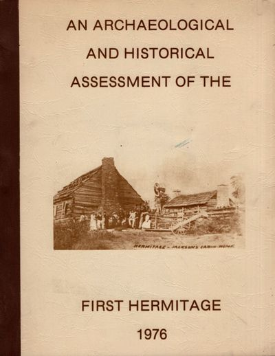 : Division of Archaeology, Tennessee Department of Conservation and The Ladies Hermitage Association...