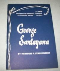 George Santayana (University of Minnesota Pamphlets on American Writers #100)