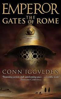 The Gates of Rome (Emperor) by  Conn Iggulden  - Paperback  - 2003  - from ThriftBooks (SKU: G0007136900I5N00)