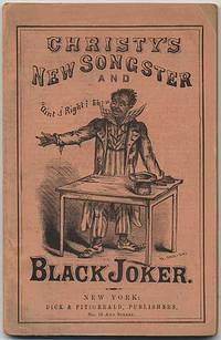 Christy's New Songster and Black Joker