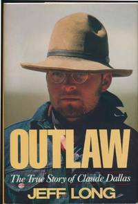 Outlaw: The True Story of Claude Dallas