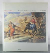 Da Tiziano a El Greco: Per la storia Mannierismo Venezia 1540-1590
