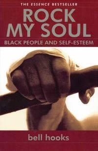 Rock My Soul: Black People and Self Esteem