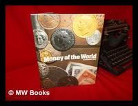 Money of the World / by Richard G. Doty