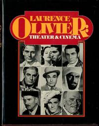 Laurence Olivier, theater and cinema by  Robert L Daniels - First Edition - 1981-01-01 - from Mark Lavendier, Bookseller (SKU: SKU1025008)