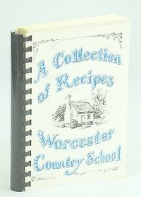 A collection of Recipes Worcester Country School