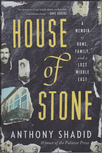 image of House of Stone: A Memoir of Home, Family, and a Lost Middle East