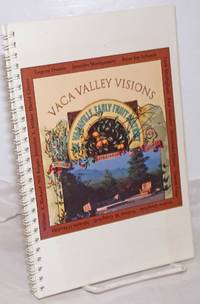 image of Vaca Valley visions: A Sense of Time and Place. June 1, 1996 - November 3, 1996