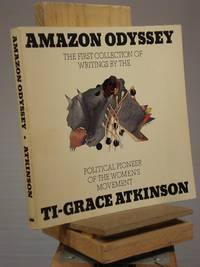 Amazon Odyssey: [Collection of Writings]