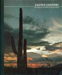 CACTUS COUNTRY : 1979, 3rd Revised Edition :The American Wilderness/Time-Life Books