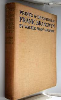 Prints & drawings by Frank Brangwyn, with some other phases of his art.