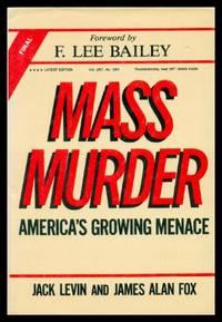 MASS MURDER - America's Growing Menace