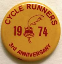 Cycle Runners / 1974 / 3rd anniversary [pinback button]