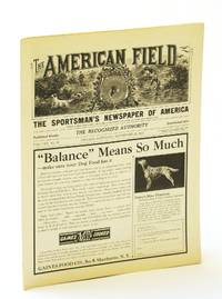 The American Field - The Sportsman's Newspaper [Magazine] of America, September [Sept.] 23, 1933, Vol. CXX, No. 38 - All-America Prairie Chicken Trials