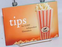 Tips for LGBT Independent Filmmakers
