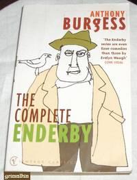 The Complete Enderby: Inside Mr Enderby, Enderby Outside, The Clockwork Testament, Enderby's Dark Lady