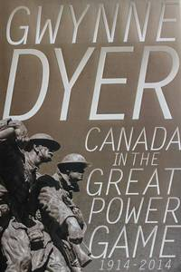 image of Canada in the Great Power Game 1914-2014