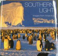 Southern Light : images from Antarctica.