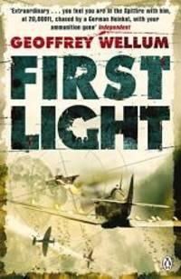 First Light (WWII Collection) by Geoffrey Wellum - 2009-06-02