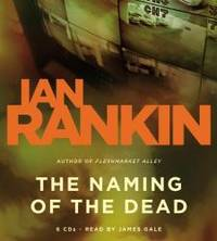 image of The Naming of the Dead: An Inspector Rebus Novel (Detective John Rebus Novels)