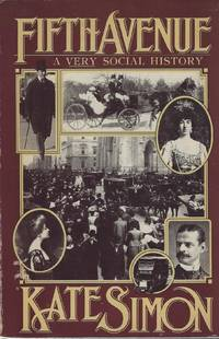 Fifth Avenue:  A Very Social History
