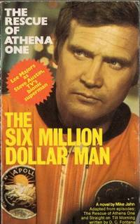 Rescue of Athena One (Six Million Dollar Man)