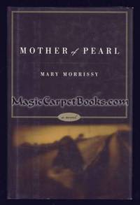 Mother of Pearl: A Novel