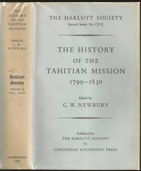 image of The History of the Tahitian Mission / 1799-1830 / Written by John Davies, Missionary to the South Sea Islands / With Supplementary Papers of the Missionaries