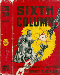 Sixth Column by  Robert A Heinlein - Stated First Edition - 1949 - from The Haunted Bookshop, LLC and Biblio.com