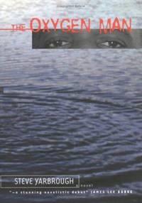 The Oxygen Man : A Novel