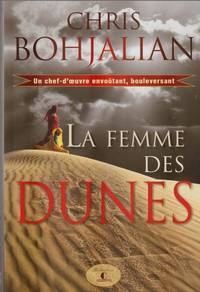 La femme des dunes by Chris Bohjalian - Paperback - 2014 - from Pinacle Books and Biblio.com