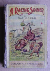 A Racing Sinner. by  Nat Gould - Hardcover - 1902 - from N. G. Lawrie Books. (SKU: 43106)