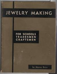 Jewelry Making:  For Schools Tradesmen Craftsmen by  Murray Bovin - Paperback - Reprinted and Enlarged - 1959 - from Recycled Records and Books and Biblio.com